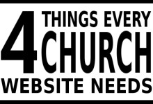 Every church website needs...